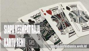 Mengenal Keempat Raja di Kartu Remi