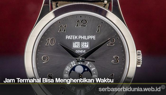 Jam Termahal Bisa Menghentikan Waktu