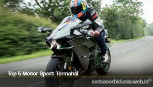 Top 5 Motor Sport Termahal