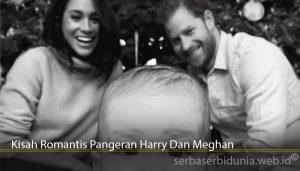 Kisah Romantis Pangeran Harry Dan Meghan
