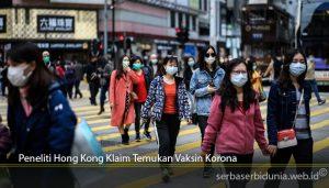 Peneliti Hong Kong Klaim Temukan Vaksin Korona