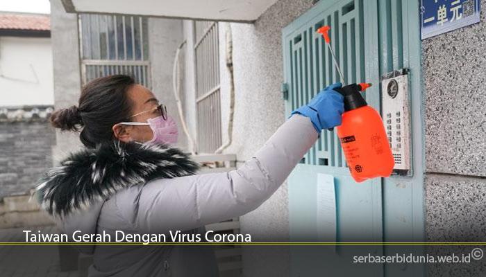 Taiwan Gerah Dengan Virus Corona